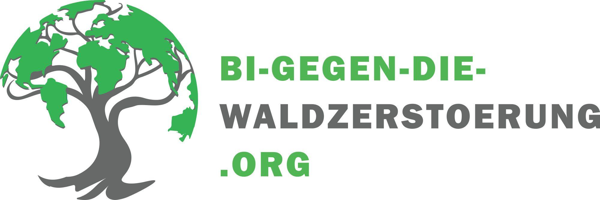 Bürgerinitiative (BI) gegen die Waldzerstörung
